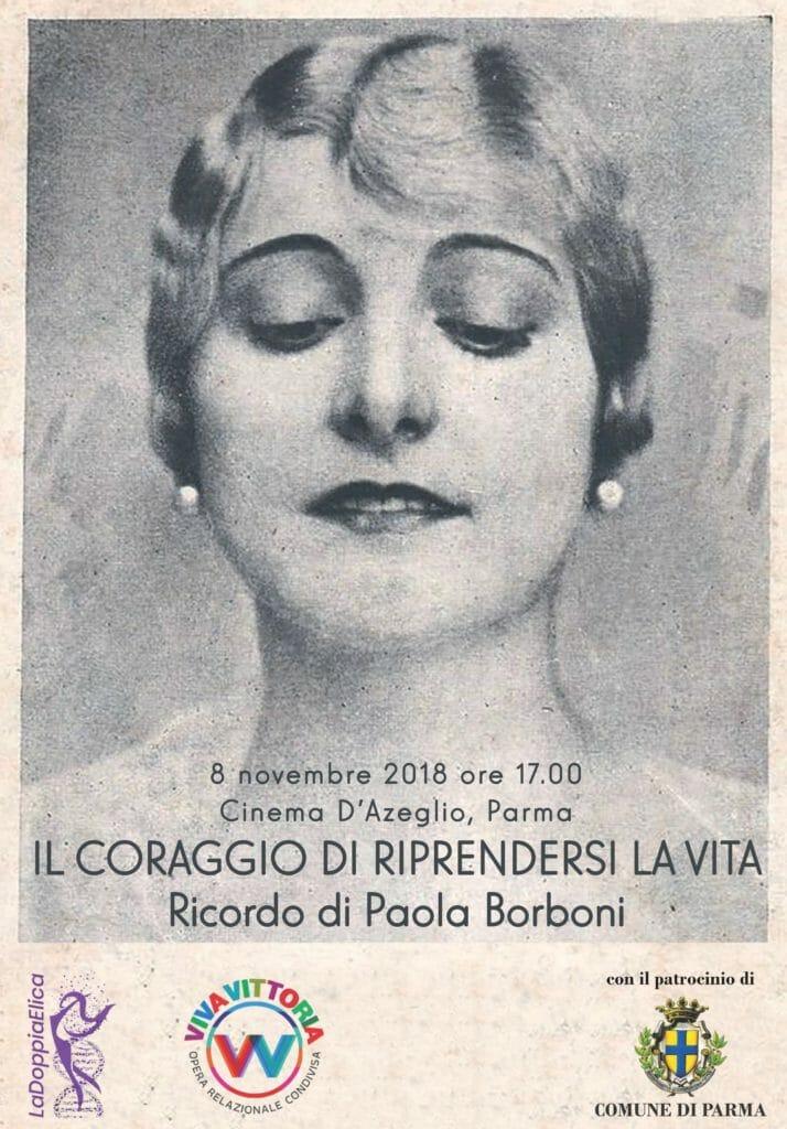 IL CORAGGIO DI RIPRENDERSI LA VITA – Ricordo di Paola BORBONI